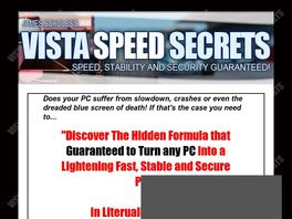 Go to: Speed up your PC with Vista Speed Secrets (75% commission paid