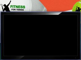 Go to: Fitness For Tennis