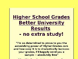 Go to: Get Higher Grades At School! - No Extra Study.
