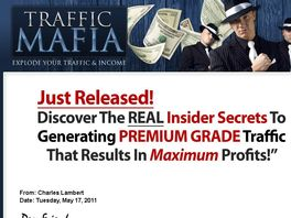 Go to: Traffic Mafia - CB hot new traffic generating course - 70% commission