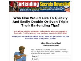 Go to: Bartending Secrets Revealed.