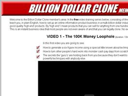Go to: Billion Dollar Clone Instant Business Home Study Package