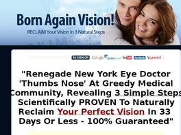 Go to: Born Again Vision! - Huge 3-7% Conversions - $27 Upsell Converts 1/4