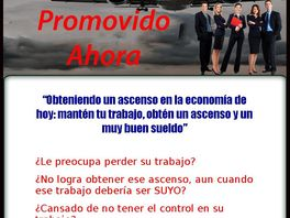 Go to: How To Get Promoted And A Raise 3 Hr Audio And Ebook In Spanish