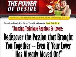 Go to: Power Of Desire - The Most Powerful Method To Get Your Ex Back!