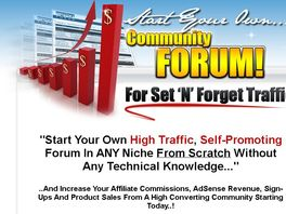 Go to: Start Your Own Community Forum - Affiliates Earn 50% Commissions!