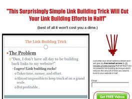 Go to: The Link Building Trick - Reduce Your Link Building By Half