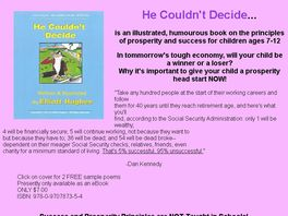 Go to: He Couldn't Decide-A humorous, illustrated prosperity book