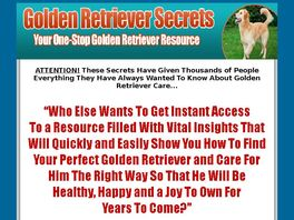 Go to: Golden Retriever Secrets - Expert Tips On Golden Retriever Care