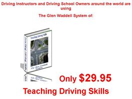 Go to: Teaching Driving Skills, The Glen Waddell System