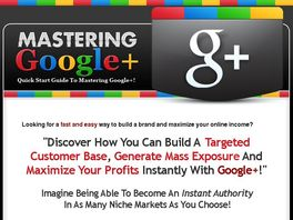 Go to: Mastering Google Plus With This Simple Guidebook!
