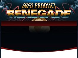 Go to: Info Product Renegade