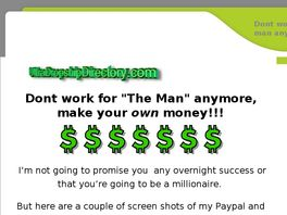 Go to: Dont Work For The Man, Make Your Own $$.