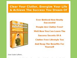 Go to: Success Secrets Of A Clutter Free Lifestyle.