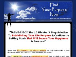 Go to: Find Your Purpose Now!