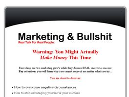 Go to: Marketing & BullSh*t- The Best Marketing Course Ever.