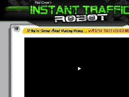 Go to: Instant Traffic Robot - 60% / Top Converting Copy / $6.97 Epc