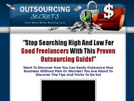 Go to: Outsourcing Secrets - Affiliates Earn 50% Commissions!