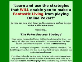 Go to: The Poker Success Strategy.