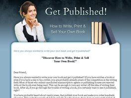Go to: Get Published! How To Write, Print And Sell Your Own Book!