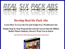 Go to: Real Six Pack Abs - 75% Commision.