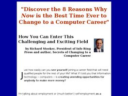 Go to: Secrets Of Changing To A Computer Career.
