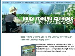Go to: Bass Fishing Extreme: The Only Guide You'll Ever Need