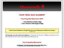 Go to: Elementally 8 - The Eight Feng Shui Elements.