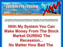 Go to: System Pro Trading Stock Market E-course :: Huge Commissions!