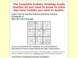 Go to: The Complete Sudoku Strategy Guide.