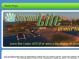 Go to: Secondlifeprofit Guide - Make $237,49 A Day Working On Second Life