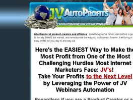 Go to: Jv Autoprofits - Start Doing J V Webinars Tonight. Guaranteed!