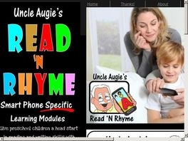 Go to: Uncle Augie's Read 'n Rhyme Smart Phone Specific Learning Modules