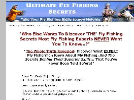 Go to: Ultimate Fly Fishing Secrets.
