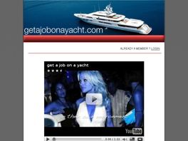 Go to: Get A Job On A Yacht Video Lessons.