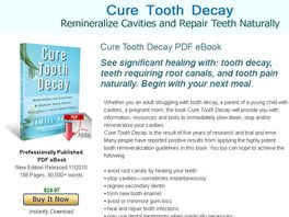 Go to: Cure Tooth Decay: Remineralize Cavities And Repair Teeth Naturally