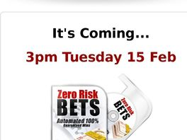 Go to: Zero Risk Bets = Cb's Hottest New Membership Site !!!